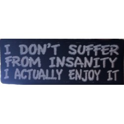 Suffr from Insanity